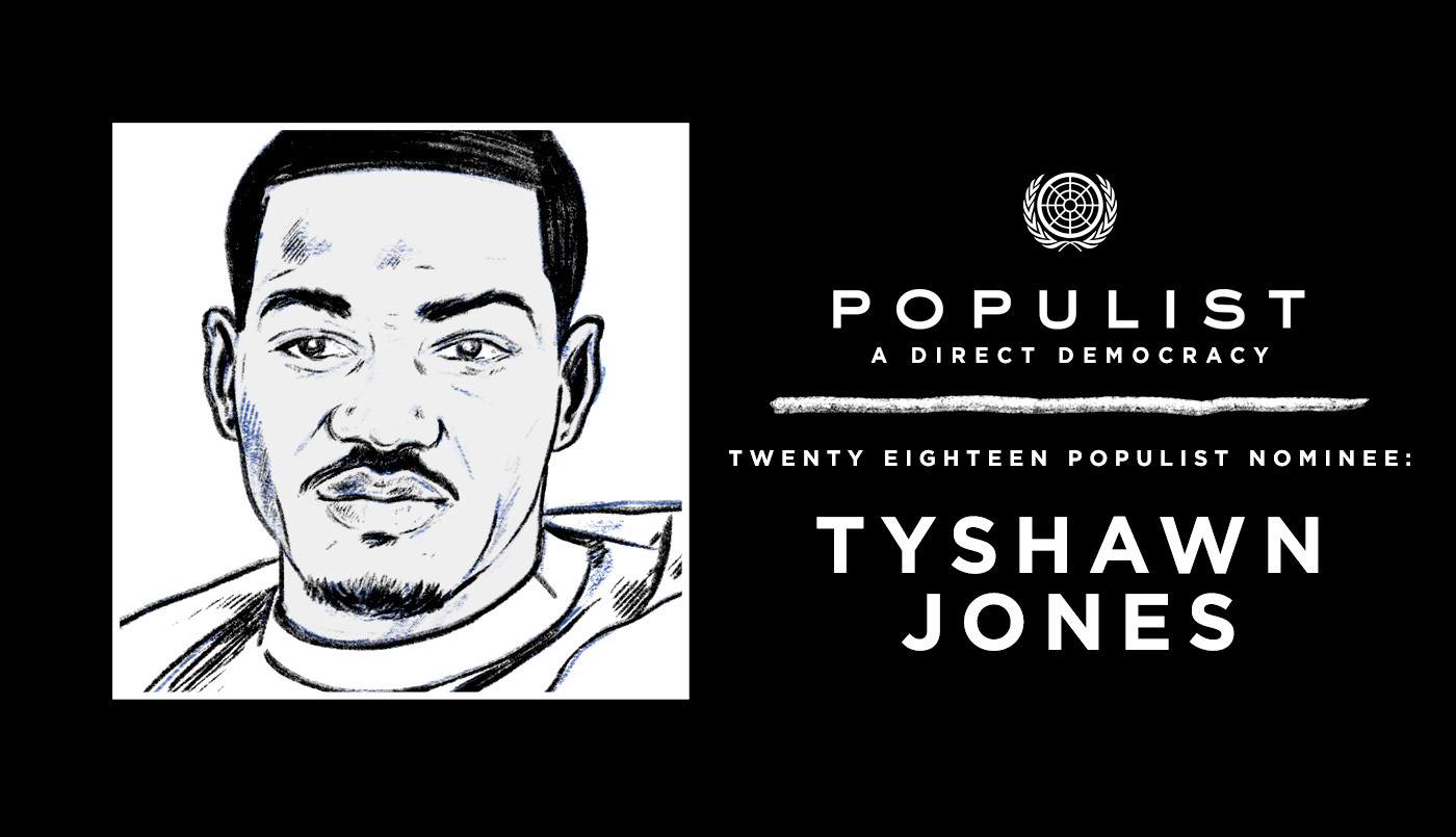TYSHAWN JONES: 2018 POPULIST NOMINEE