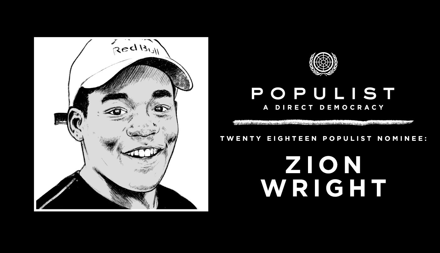 ZION WRIGHT: 2018 POPULIST NOMINEE