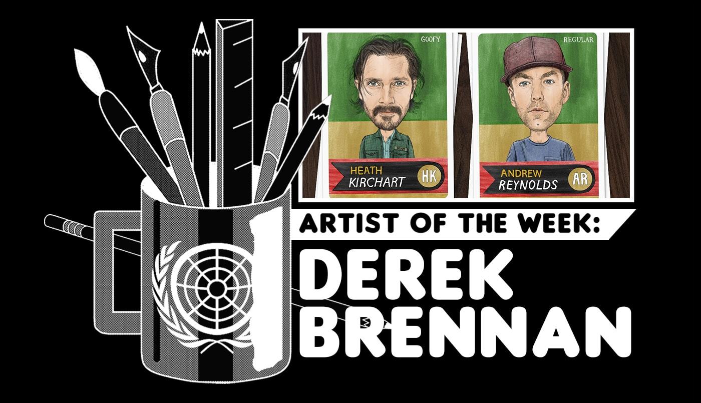 artist of the week derek brennan