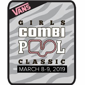 VANS 2019 GIRLS COMBI POOL CLASSIC GOES DOWN THIS WEEKEND