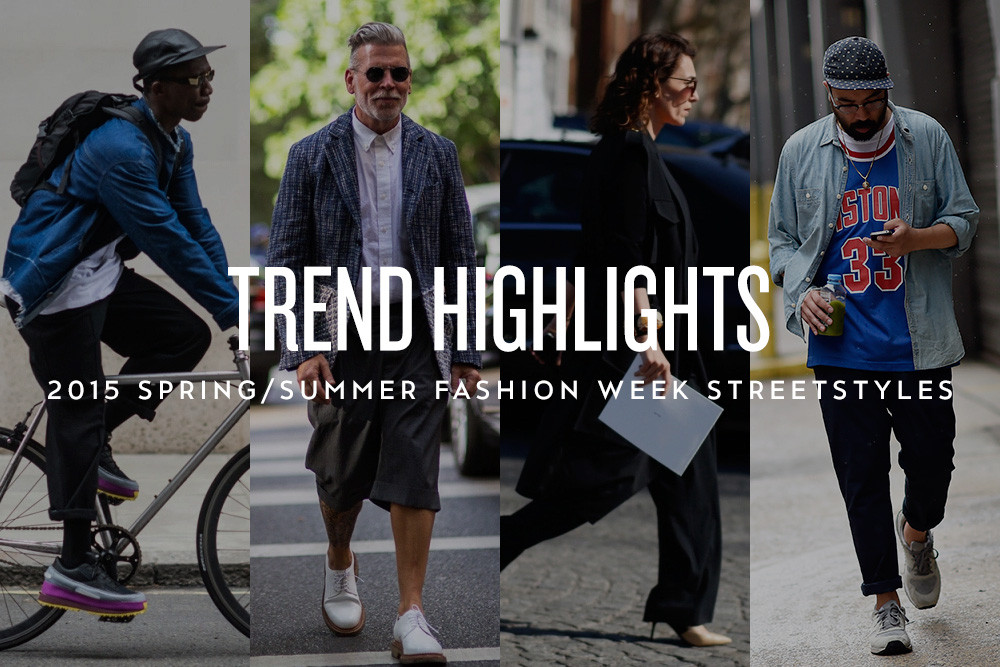 trend-highlights-2015-spring-summer-fashion-week-streetstyles-title