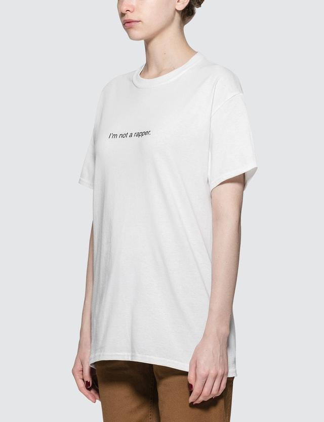 Fuck Art, Make Tees I'am Not A Rapper. Short-sleeve T-shirt
