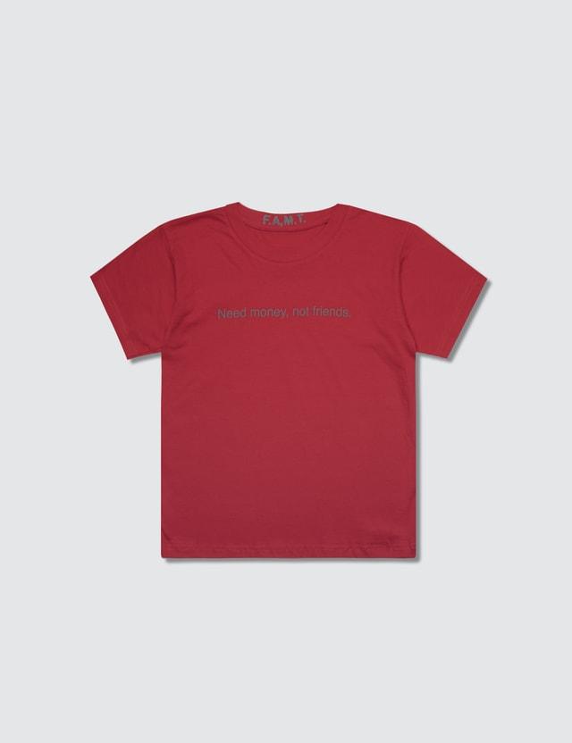 F.A.M.T. Kids' Need Money, Not Friends. Short-Sleeve T-Shirt Red Kids