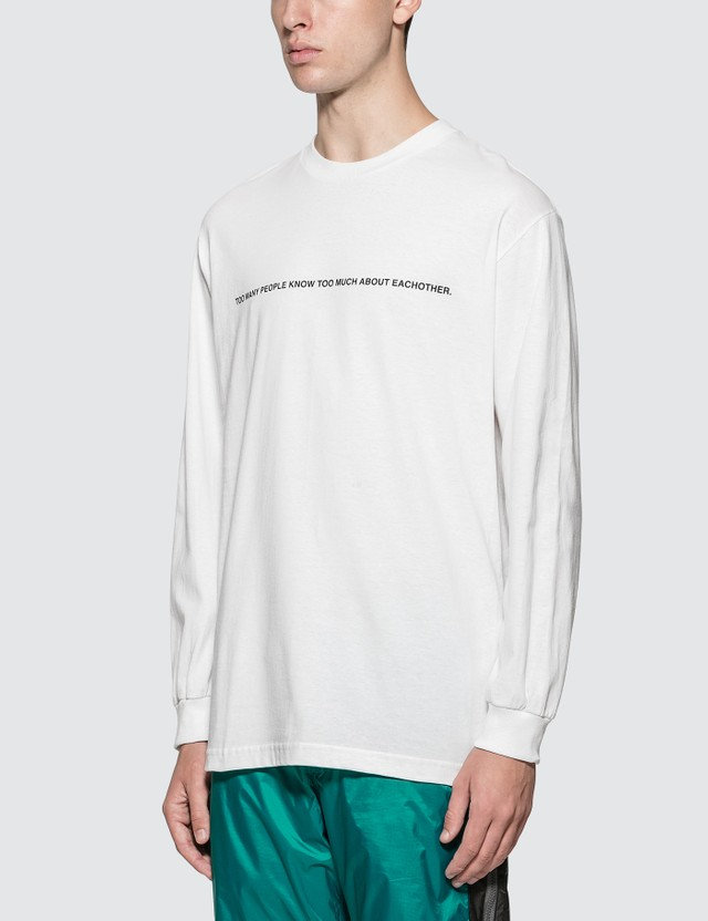 Pleasures Too Much Long Sleeve T-shirt