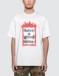 Have A Good Time Fire Frame S/S T-Shirt Picture