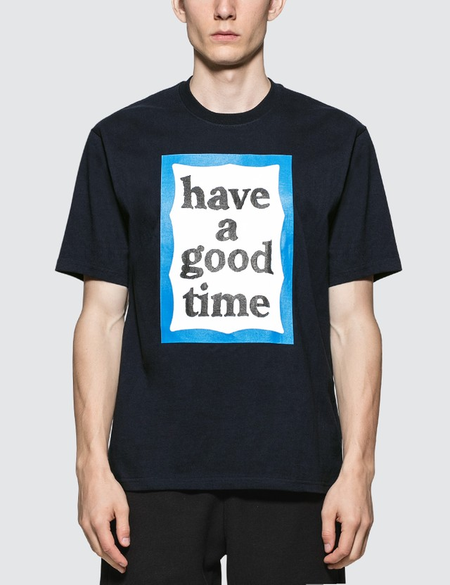 Have A Good Time Big Blue Frame T-Shirt
