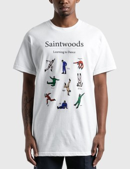 Saintwoods Learn To Dance T-Shirt