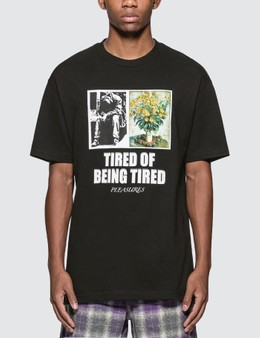 Pleasures Tired T-Shirt