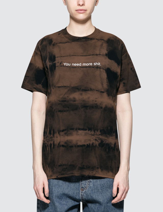 Fuck Art, Make Tees You Need More Shit Short-Sleeve T-Shirt