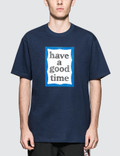 Have A Good Time Big Frame S/S T-Shirt Picture