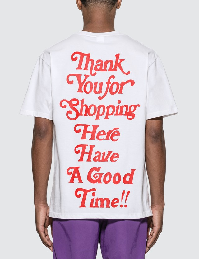 Have A Good Time Thank You For Shopping T-Shirt