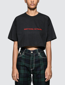 Fuck Art, Make Tees Need Money Not Friends. Crop Tee