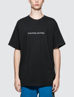 Fuck Art, Make Tees If You Know, You Know T-Shirt