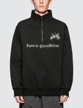 Have A Good Time Faber Half Zip Sweatshirt Picture