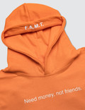 F.A.M.T. Kids' Need Money Not Friends. Hoodies