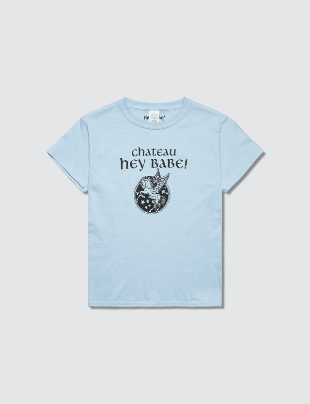 Hey Babe Chateau T-Shirt