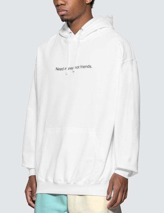 """Fuck Art, Make Tees """"Need Money, Not Friends"""" Hoodie"""