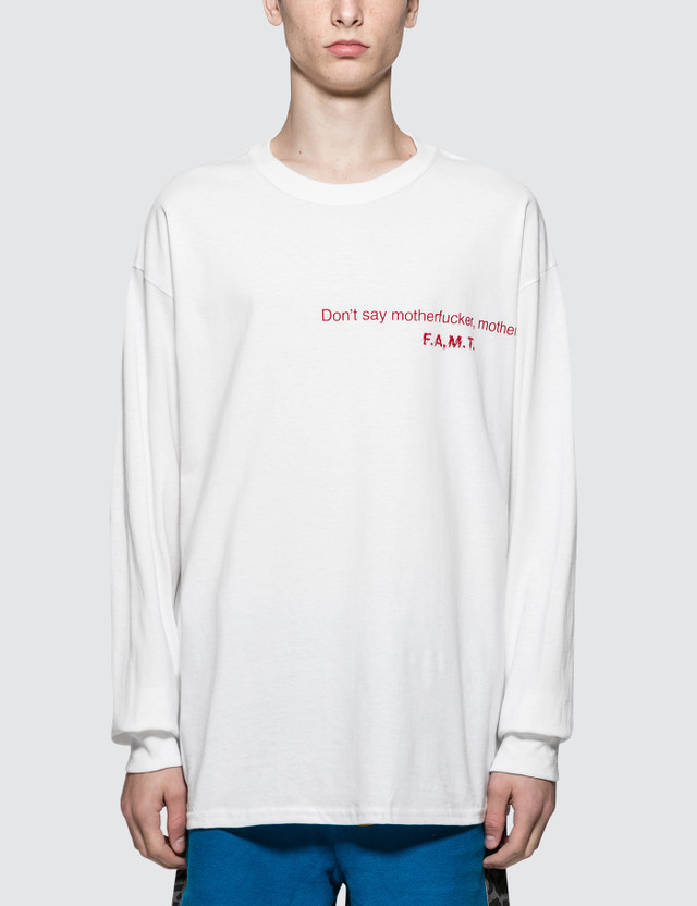 Fuck Art, Make Tees Don't Say Motherfucker, Motherfucker L/S T-Shirt