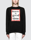 Have A Good Time Frame Sweatshirt Picutre