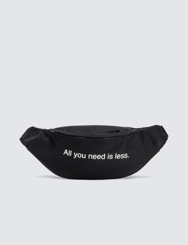 Fuck Art, Make Tees All You Need Is Less. Bum Bag