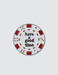 Have A Good Time Poker Chip Pin Picutre