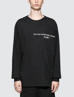 Fuck Art, Make Tees Don't Say Motherfucker, Motherfucker L/S T-Shirt