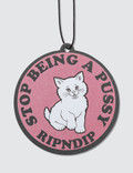 RIPNDIP Stop Being A Pussy Air Freshener Picture