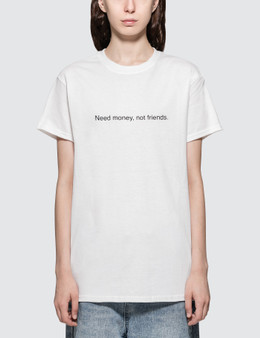 Fuck Art, Make Tees Need Money Not Friends. Short-sleeve T-shirt
