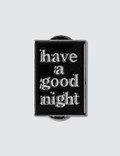 Have A Good Time Haveagoodnight Pin Picture