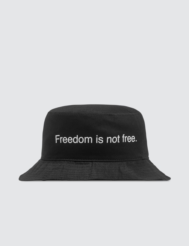 Fuck Art, Make Tees Freedom Is Not Free. Bucket Hat