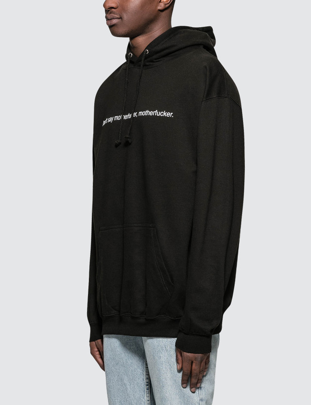 Fuck Art, Make Tees Don't Say Motherfucker, Motherfucker Hoodie
