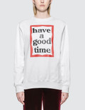 Have A Good Time Frame Sweatshirt Picture