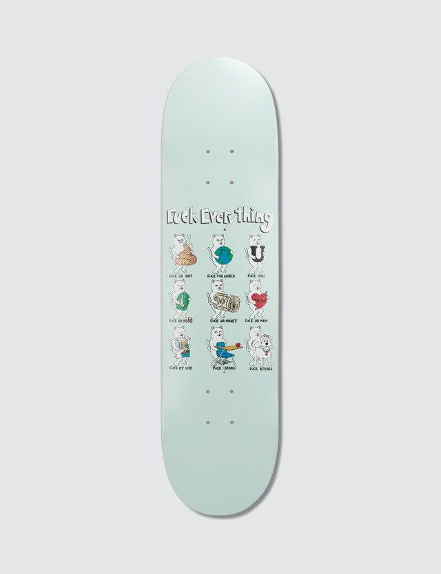 RIPNDIP Fuck Everything Board