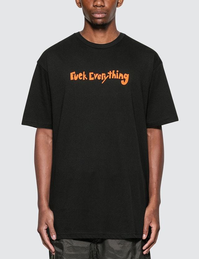 RIPNDIP Fuck Everything T-Shirt =e38 Men