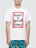 Have A Good Time Big Frame T-Shirt Picutre