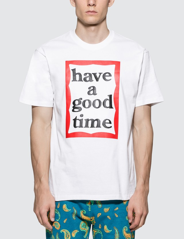 Have A Good Time Big Frame T-Shirt