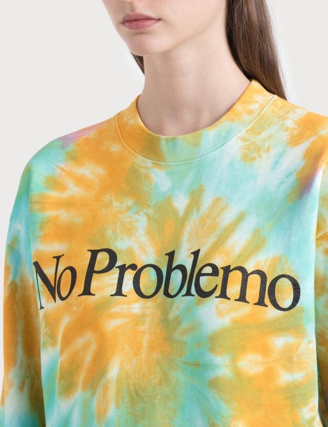Aries No Problemo Tie Dye Sweatshirt