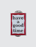 Have A Good Time Frame Pin Picture