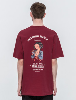 Nothing Text Me S/S T-Shirt