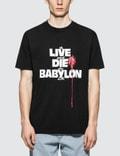 Babylon Live Die Babylon SS T-Shirt Picutre