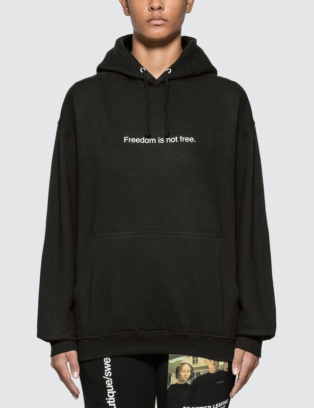Fuck Art, Make Tees Freedom Is Not Free. Hoodie