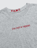 F.A.M.T. I'm Not A Rapper. Short-Sleeve T-Shirt
