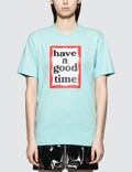 Have A Good Time Big Frame Short Sleeve T-shirt Picture