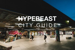 HYPEBEAST City Guide:倫敦城市指南