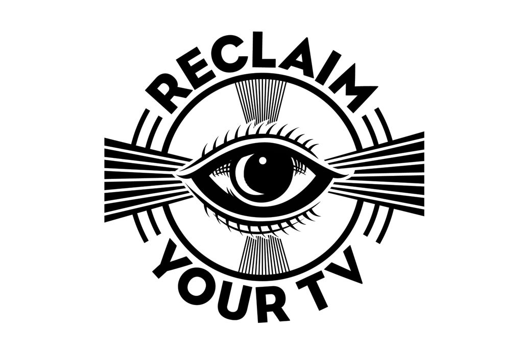 Karmalooptv Presents Reclaim Your Tv