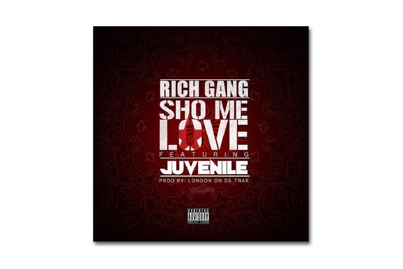 Rich Gang featuring Juvenile & Drake – Sho Me Love