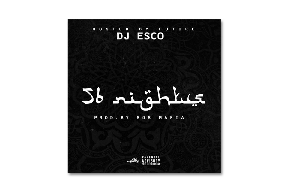 Future - 56 Nights (Mixtape) | HYPEBEAST