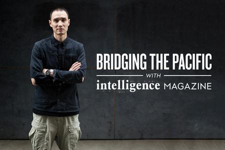 HAVEN\'s Arthur Chmielewski on Bridging the Pacific With 'intelligence' Magazine