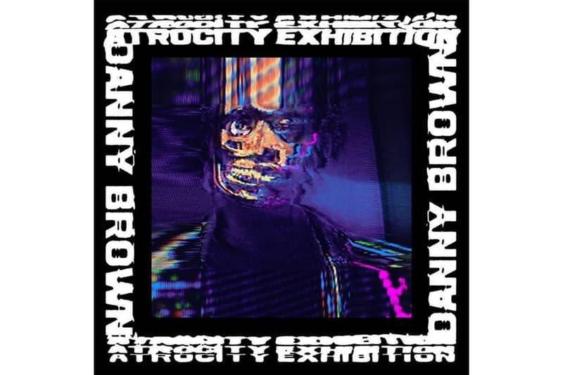 Danny Brown Atrocity Exhibition Stream