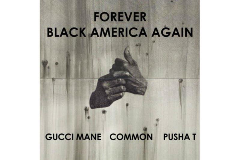 Black America Remix Common Gucci Mane Pusha T BJ The Chicago Kid